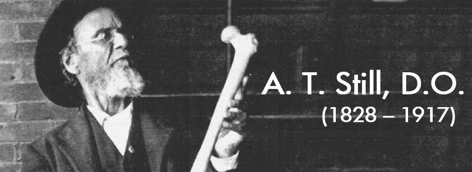 A.T. Still, D.O.